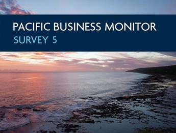 Pacific Business Monitor Report - Wave  5